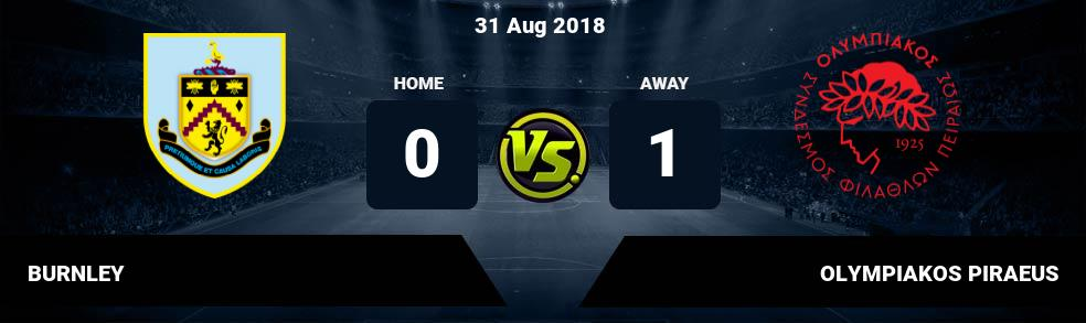 Prediksi BURNLEY vs OLYMPIAKOS PIRAEUS 31 Aug 2018