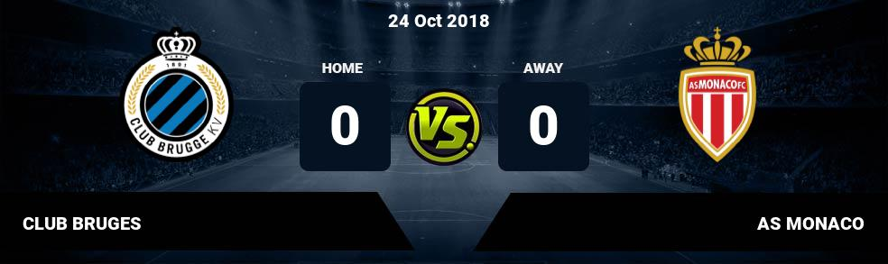 Prediksi CLUB BRUGES  vs AS MONACO 24 Oct 2018