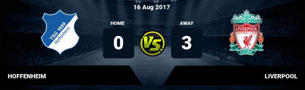 Prediksi HOFFENHEIM vs LIVERPOOL 16 Aug 2017