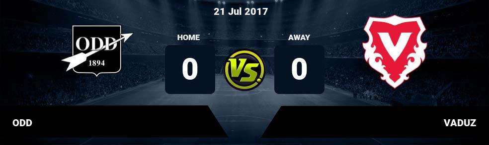 Prediksi ODD vs VADUZ 21 Jul 2017