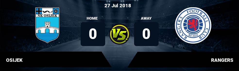Prediksi OSIJEK vs RANGERS 27 Jul 2018