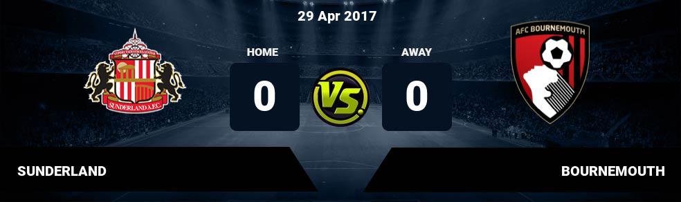 Prediksi SUNDERLAND vs BOURNEMOUTH 29 Apr 2017