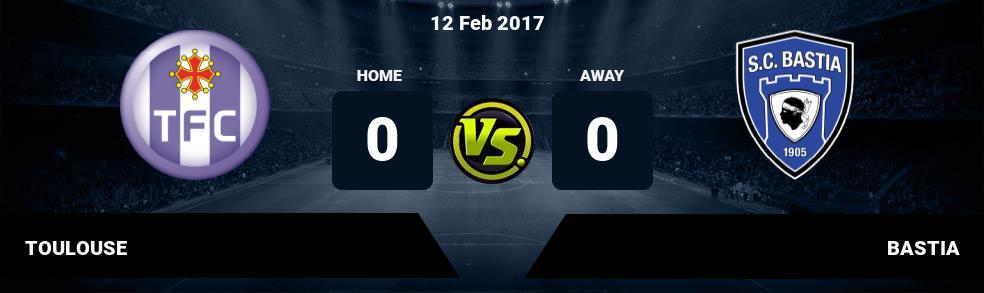 Prediksi TOULOUSE vs BASTIA 12 Feb 2017